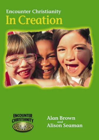 Encounter Christianity KS1: In Creation (big book)