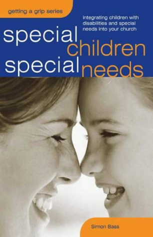 Special Children, Special Needs (Sure Foundations)