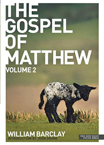 The Gospel of Matthew: v. 2 (Daily Study Bible)