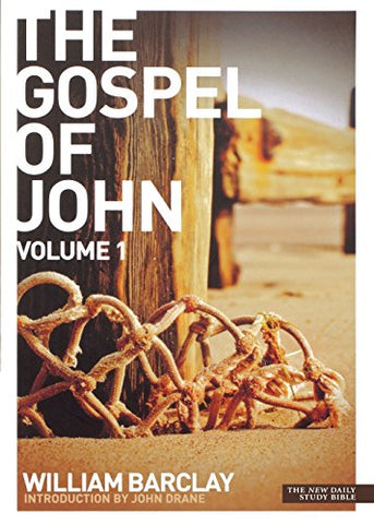 The Gospel of John: v. 1 (New Daily Study Bible)