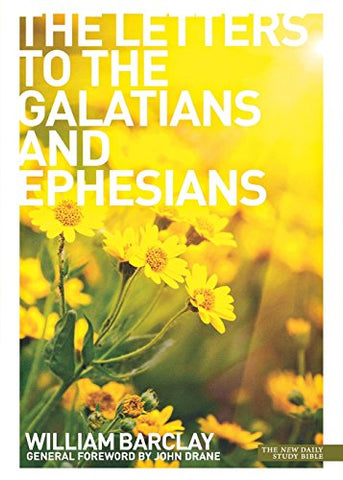 The Letters to the Galatians and Ephesians