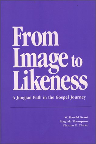 From Image to Likeness: A Jungian Path in the Gospel Journey