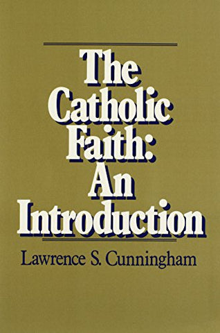 The Catholic Faith: An Introduction