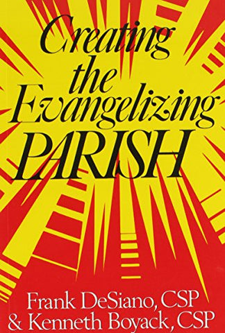 Creating the Evangelizing Parish