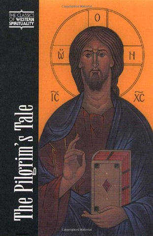 The Pilgrim's Tale (Classics of Western Spirituality) (Classics of Western Spirituality (Paperback))