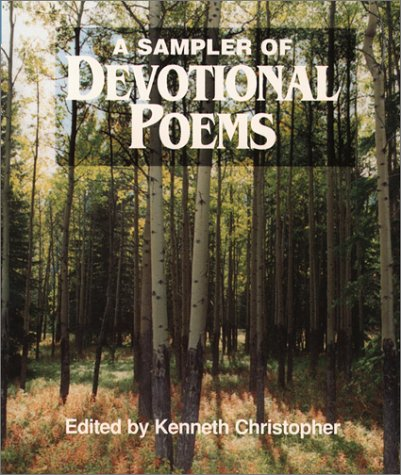 A Sampler of Devotional Poems (Spiritual Sampler)