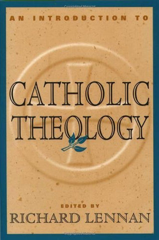An Introduction to Catholic Theology