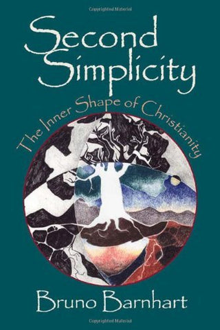 Second Simplicity: The Inner Shape of Christianity