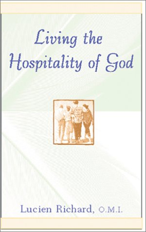 Living the Hospitality of God (Robert J. Wicks Spirituality Selections)
