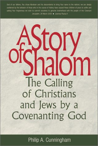 A Story of Shalom: The Calling of Christians and Jews by a Covenanting God (Stimulus Series)