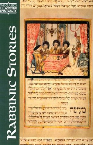 Rabbinic Stories (Classics of Western Spirituality) (Classics of Western Spirituality (Paperback))