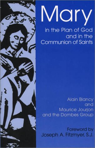 Mary in the Plan of God and in the Saints: Toward a Common Christian Understanding