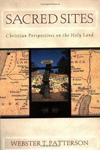 Sacred Sites: Christian Perspectives on the Holy Land