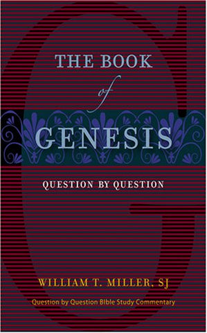 The Book of Genesis: Question by Question