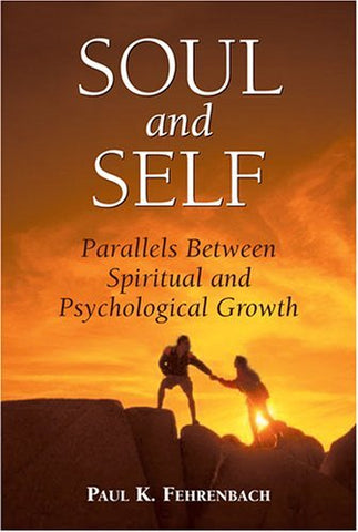 Soul and Self: Parallels Between Spiritual and Psychological Growth
