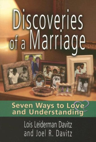 Discoveries of a Marriage: Seven Ways to Love and Understanding