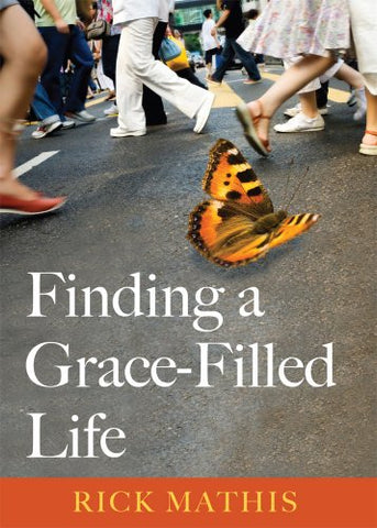 Finding a Grace-Filled Life (Illumination)