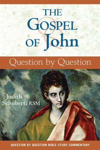 The Gospel of John (Question by Question)