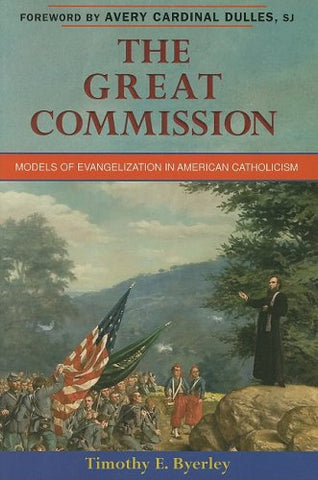 The Great Commission: Models of Evangelization in American Catholicism