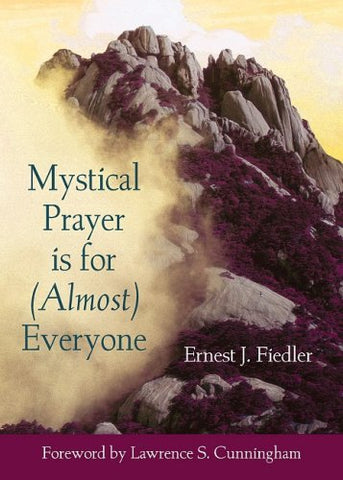 Mystical Prayer Is for (Almost) Everyone (Illuminationbook)