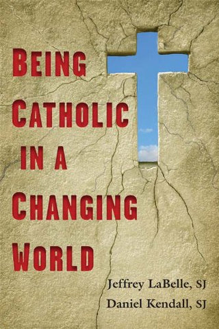 Being Catholic in a Changing World