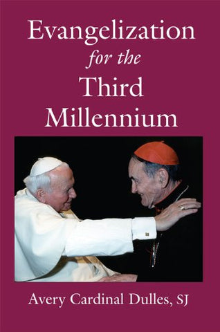 Evangelization for the Third Millennium