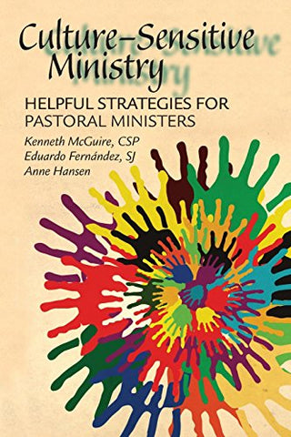 Culture-Sensitive Ministry: Helpful Strategies for Pastoral Ministers