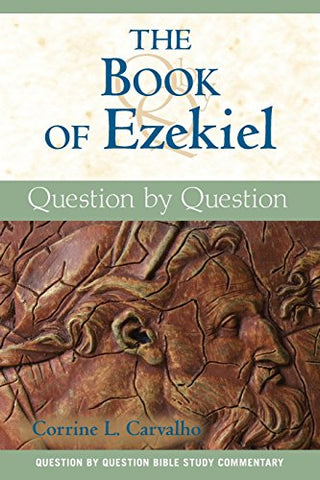 The Book of Ezekiel: Question by Question