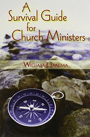 Survivor's Guide for Church Ministers, A