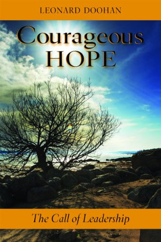 Courageous Hope: The Call of Leadership