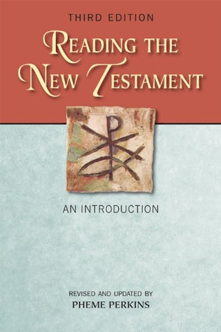 Reading the New Testament: An Introduction; Third Edition, Revised and Updated