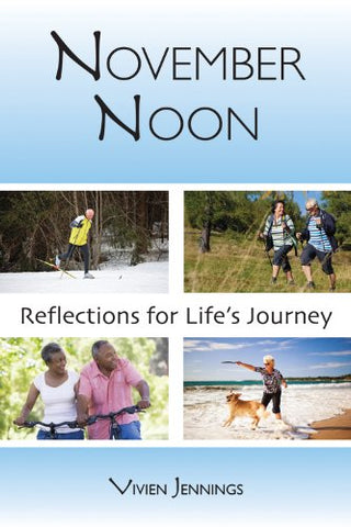 November Noon: Reflections for Life's Journey
