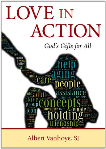 Love in Action: God's Gifts for All