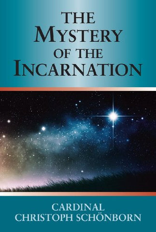 Mystery of the Incarnation, The