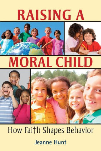 Raising a Moral Child: How Faith Shapes Behavior