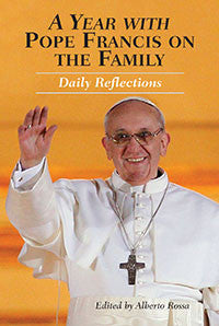 A Year with Pope Francis on the Family