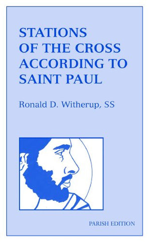 Stations of the Cross According to Saint Paul: Parish Edition