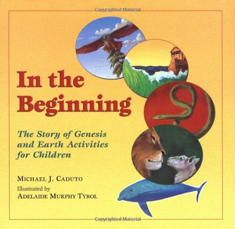 In the Beginning: The Story of Genesis and Earth Activities for Children