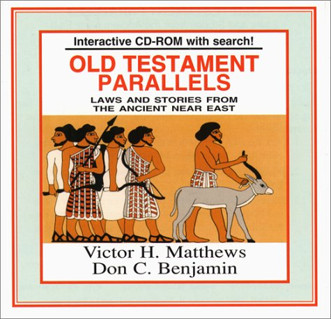 Old Testament Parallels: Law and Stories from the Ancient Near East