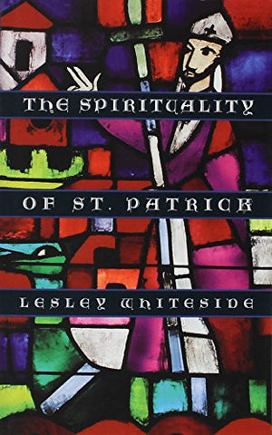 The Spirituality of St. Patrick