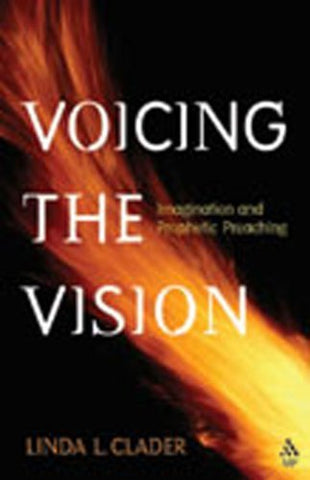 Voicing the Vision: Imagination and Prophetic Preaching