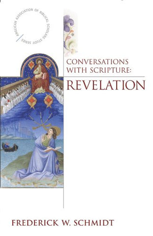 Conversations with Scripture: Revelation (Anglican Association of Biblical Scholars Study)