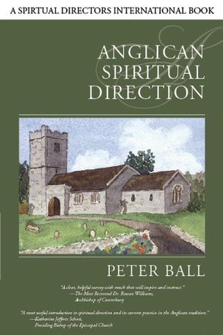 Anglican Spiritual Direction (Spiritual Directors International Books)
