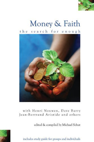 Money and Faith: The Search for Enough