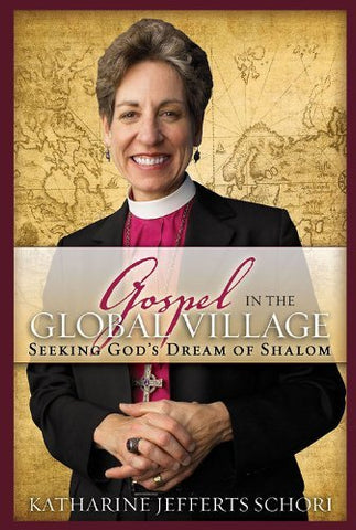 Gospel in the Global Village: Seeking God's Dream of Shalom