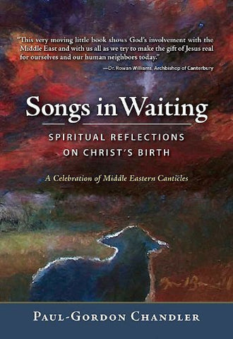 Songs in Waiting: Spiritual Reflections on Christ's Birth