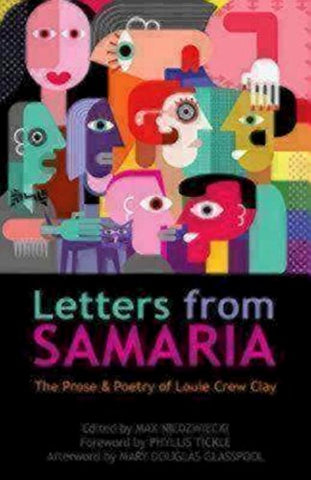 Letters from Samaria: The Prose & Poetry of Louie Crew Clay