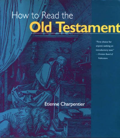 How to Read the Old Testament (The Crossroad Adult Christian Formation)