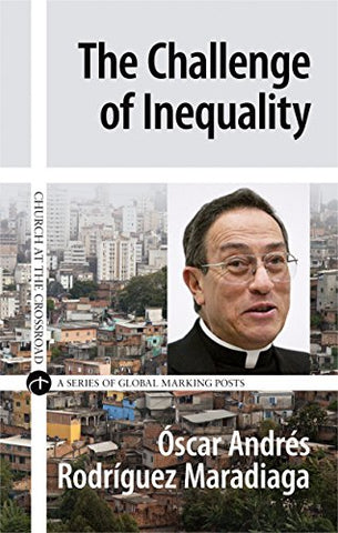 Challenge of Inequality (Church at the Crossroad)