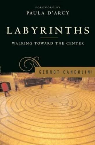 Labyrinths: Walking Toward the Center